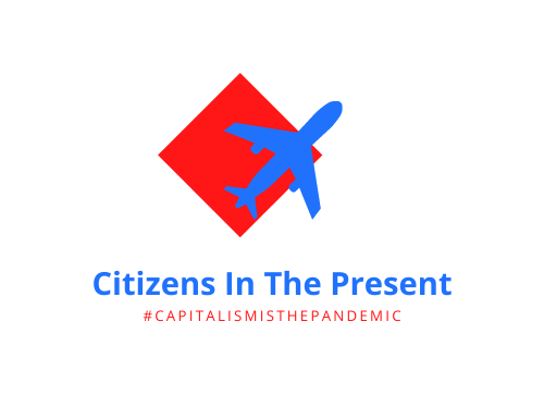 capitalism is the pandemic